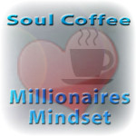 soul coffee - millionaires mindset guided meditation